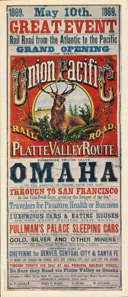 Poster by the Union Pacific announcing the opening of the Transcontinental Railroad, 1869
